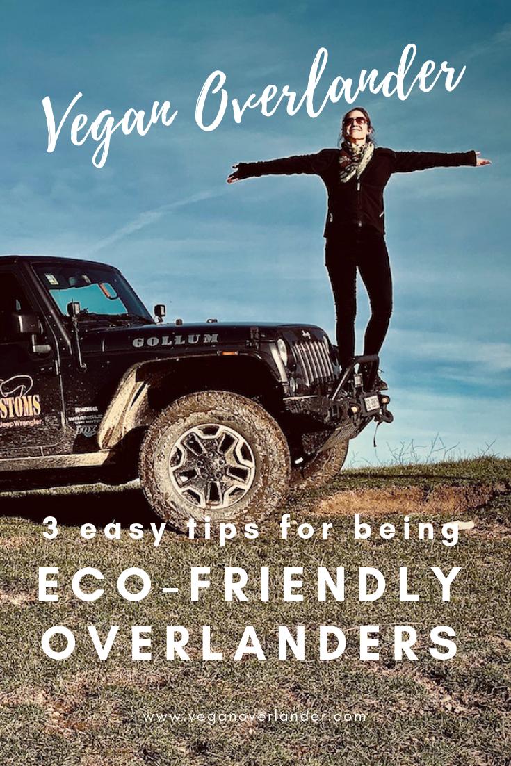 3 einfache Tips für umweltfreundliche Overlander